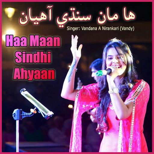 Haa Maan Sindhi Ahyaan, Sindhi Music Album by Vandana A Nirankari