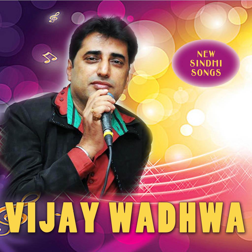 New Sindhi Songs, Sindhi Music Album by Vijay Wadhwa